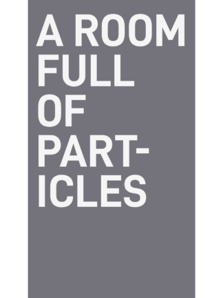 A Room Full of Particles